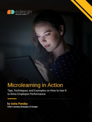 "EI Design Hosts A Successful Webinar And Releases An eBook ""Microlearning In Action - Tips, Techniques And Examples On How To Use It To Drive Employee Performance."" image"