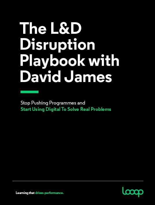 The L&D Disruption Playbook With David James
