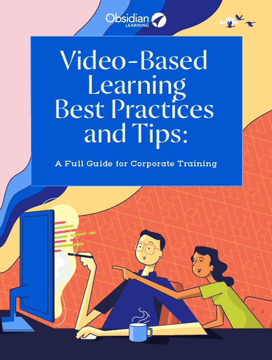 Video-Based Learning Best Practices And Tips: A Full Guide For Corporate Training