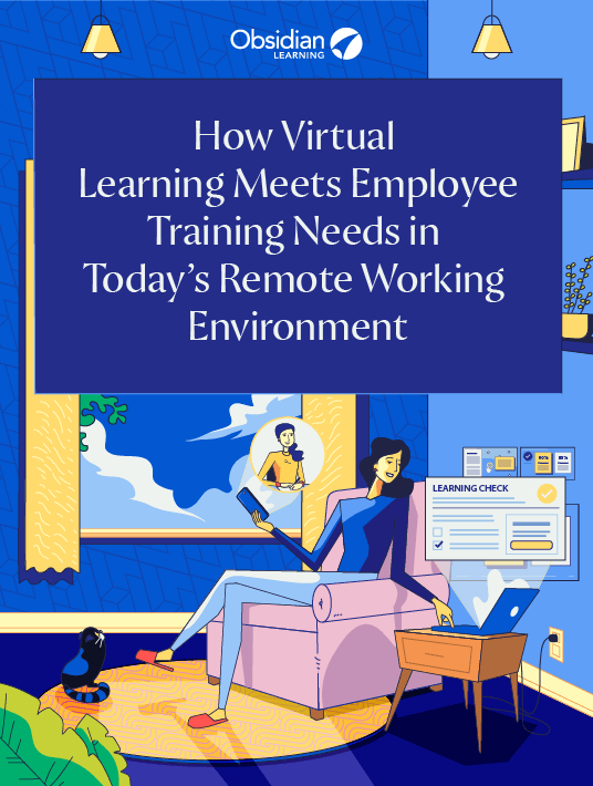 How Virtual Learning Meets Employee Training Needs In Today's Remote Working Environment