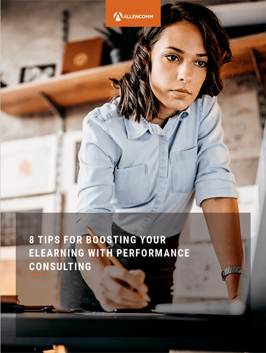 8 Tips For Boosting Your eLearning With Performance Consulting