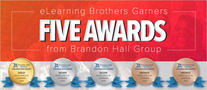 eLearning Brothers Wins 5 Brandon Hall HCM Awards For Custom Work And Lectora