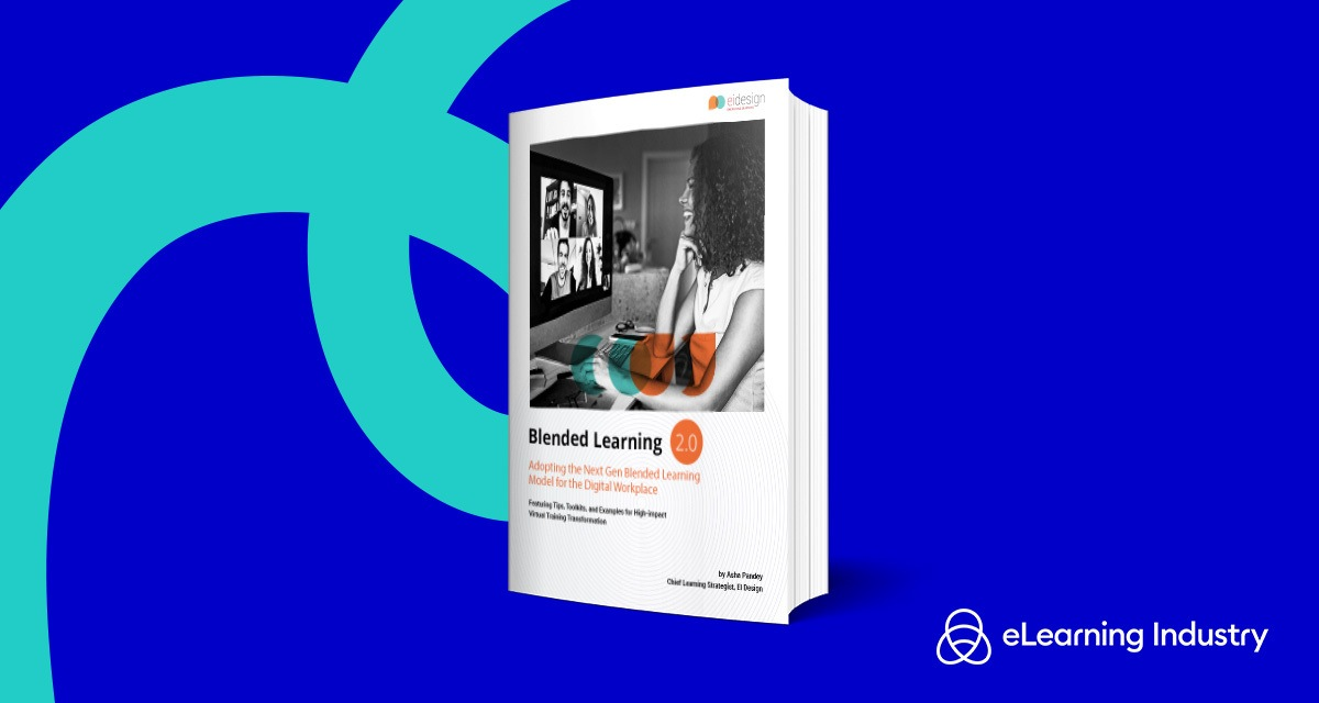 Blended Learning 2.0—Adopting The Next Gen Blended Learning Model For The Digital Workplace