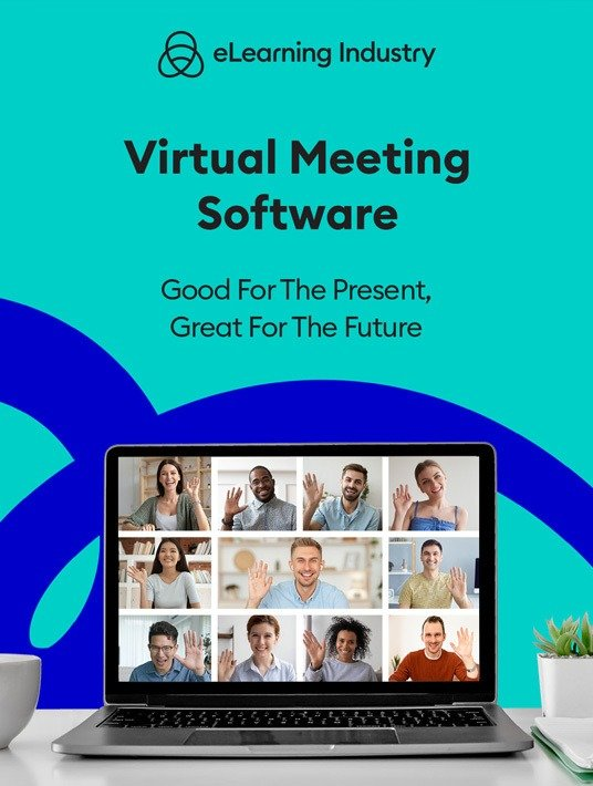 Virtual Meeting Software: Good For The Present, Great For The Future