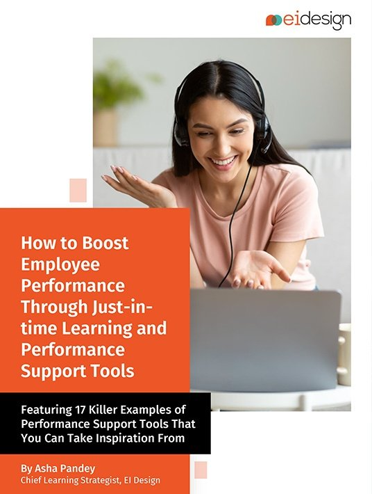 How To Boost Employee Performance Through Just-In-Time Learning And Performance Support Tools