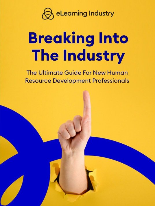 Breaking Into The Industry: The Ultimate Guide For New Human Resource Development Professionals