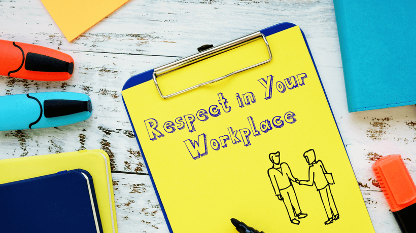 How To Create A Respectful Workplace