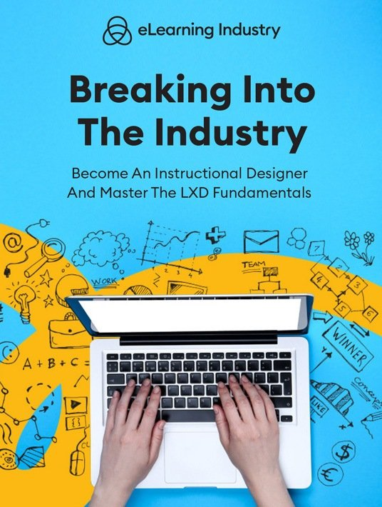 Breaking Into The Industry: Become An Instructional Designer And Master The LXD Fundamentals