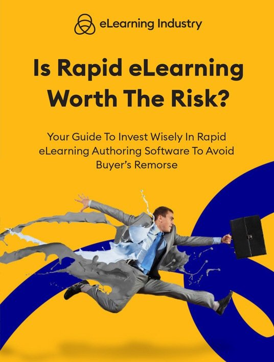 Is Rapid eLearning Worth The Risk?: Your Guide To Invest Wisely In Rapid eLearning Authoring Software To Avoid Buyer's Remorse