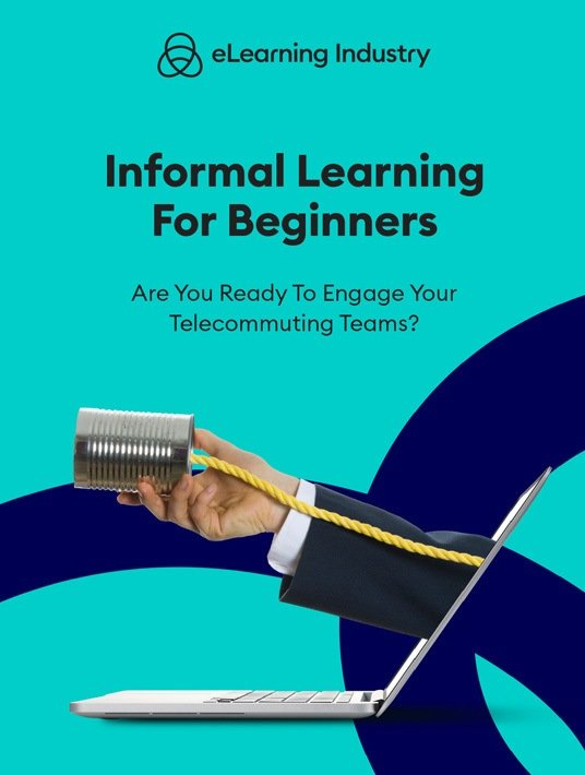 Informal Learning For Beginners: Are You Ready To Engage Your Telecommuting Teams?