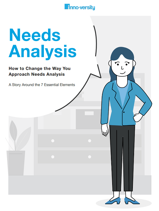 How To Change The Way You Approach Needs Analysis: A Story Around The 7 Essential Elements