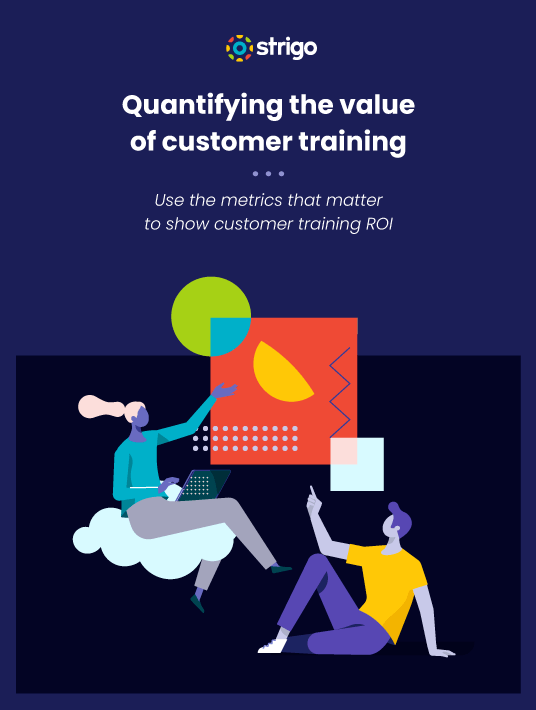 Quantifying The Value Of Customer Training