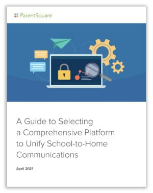ParentSquare Publishes Guide To Help Districts Streamline Communications