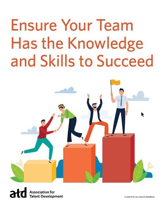 Ensure Your Team Has The Knowledge And Skills To Succeed