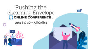 Pushing The eLearning Envelope Online Conference