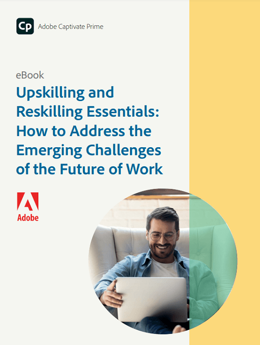 Upskilling And Reskilling Essentials: How To Address The Emerging Challenges Of The Future Of Work