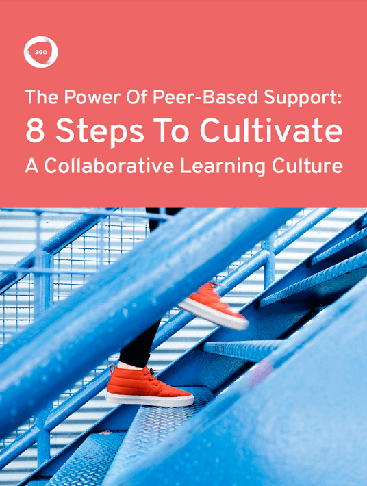 The Power Of Peer-Based Support: 8 Steps To Cultivate A Collaborative Learning Culture