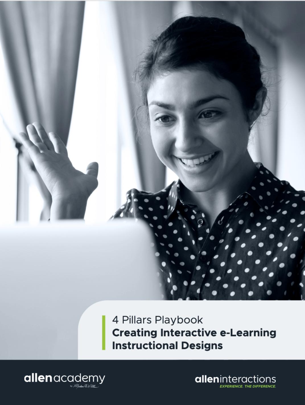 4 Pillars Playbook: Creating Interactive eLearning Instructional Designs