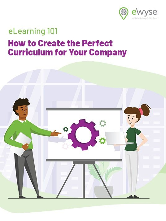 eLearning 101: How To Create The Perfect Curriculum For Your Company