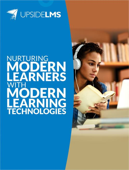 Nurturing Modern Learners With Modern Learning Technologies