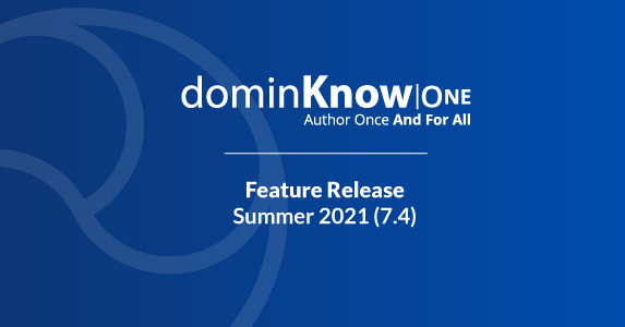 DominKnow Releases Its Biggest-Ever Update To DominKnow | ONE