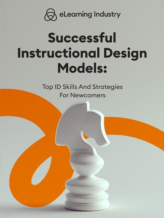 Successful Instructional Design Models: Top ID Skills And Strategies For Newcomers