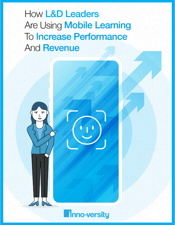 eBook Release: How L&D Leaders Are Using Mobile Learning To Increase Performance And Revenue