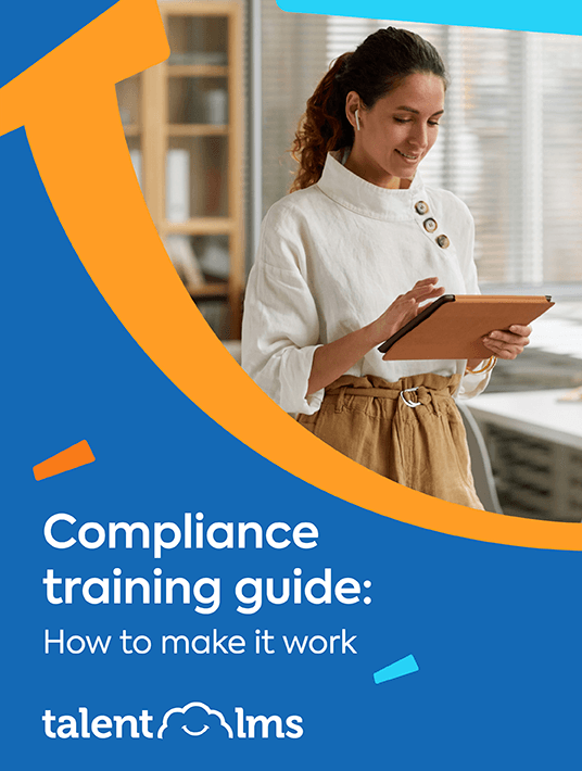 Compliance Training Guide: How To Make It Work